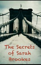The Secrets Of Sarah Brookes by MRose42
