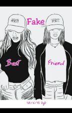 Best Fake Friend by Mich_DesLa