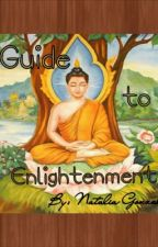 A Guide to Enlightenment by thewritingsofnatalia