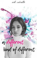 A Different Kind of Different ↠ (Camila/You) #1 by ashcabaello