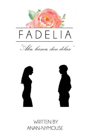 Fadelia [ON HOLD]