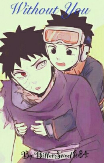Without you ( Obito x Reader)