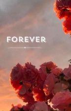 Forever by hopeless_romantic123