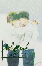 [BTS][KookV][Chuyển ver] ẢO GIÁC by Won_Ga_Heun