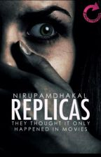 Replicas  by NirupamDhakal
