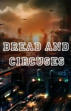Bread and Circuses by Metato