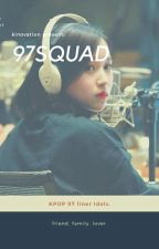 97SQUAD✔ [privated] by yebean-