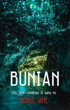BUNIAN by missnurul38