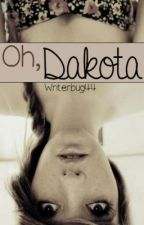 Oh, Dakota by writerbug44