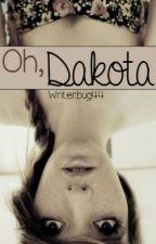 Oh, Dakota by writerbug44