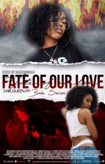 Fate Of Our Love (Trilogy)