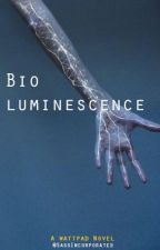 Bioluminescence (ON LONG HIATUS) by SassIncorporated