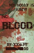 Blood  [BTS Fanfiction] [17+] [NC] (Slow Update) by xxiikyg_00