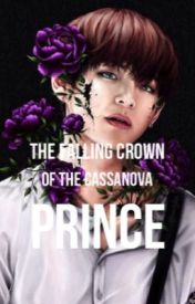 Falling Crown of The Cassanova Prince by RemiChooRoo