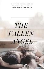 THE FALLEN ANGEL - #2 SHADOWS SERIES by ridanara