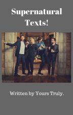 SuperNatural text! by erosphoria