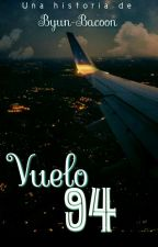 »Vuelo 94« |ChanBaek| by Byun-Bacoon
