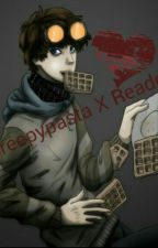 "Creepypasta X Reader ""Lemon"" by ClockworkCreeps"