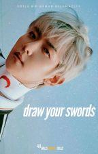 draw your swords // chanbaek  by HoneySeizen