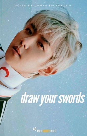 draw your swords // chanbaek