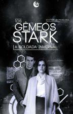 Os Gêmeos Stark ✿ 1° Temporada by Pequena_Winchester