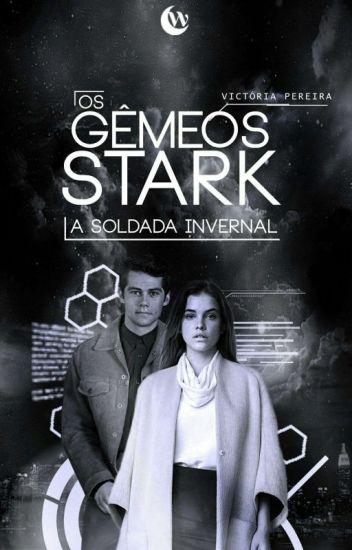 Os Gêmeos Stark - A Soldada Invernal