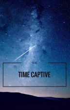 The Time Captive by War_Hunter