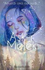 Aşk-ı Melek by berfinertm