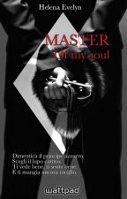 Master Of My Soul by HelenaEvelyn
