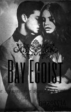 Bay Egoist by secret123girl