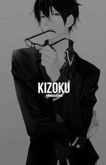Kizoku | reverse harem (xreader)