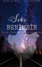 SEN BENİMSİN by eemine123