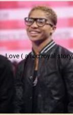 Love ( a Roc Royal love story) mindless behavior by maxine884