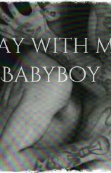 Play With Me, Babyboy