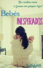 Bebés Inesperados ♡ by Sofy649