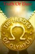 Heros Of Olympus Truth or Dare by Kathryn_Snape