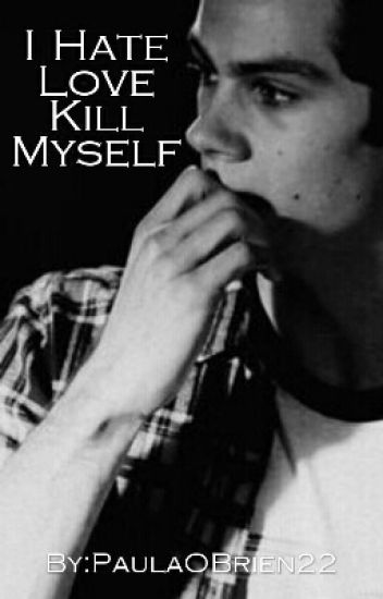 I Hate, Love, Kill Myself (Teen Wolf Stiles) 4/13