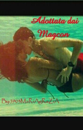 Adottata dai Magcon