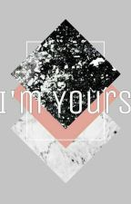 I'm Yours✔ by pitatos