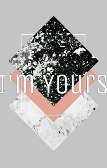 I'm Yours✔