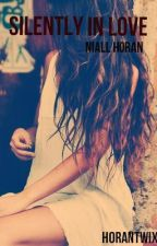 Silently in Love [Niall Horan] by horantwix