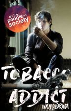 TOBACCO ADDICT(#1) by azkaban-