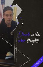 DRUNK words, SOBER thoughts l.h (Russian translation) by justFlo