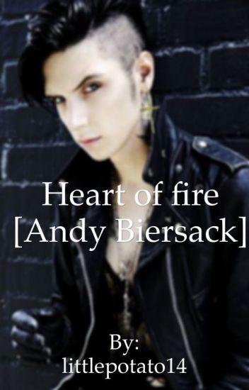 Heart of fire [Andy Biersack ff.] SZÜNETEL