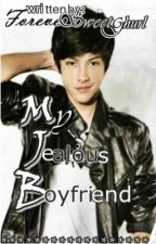 My Jealous Boyfriend by MagandangTamad