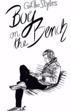 Boy on the bench || Harry Styles  by GotTheStyles
