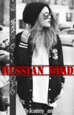 Russian Bird by Academy_fanatic