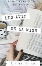 Les avis de la miss by lamissclarisse