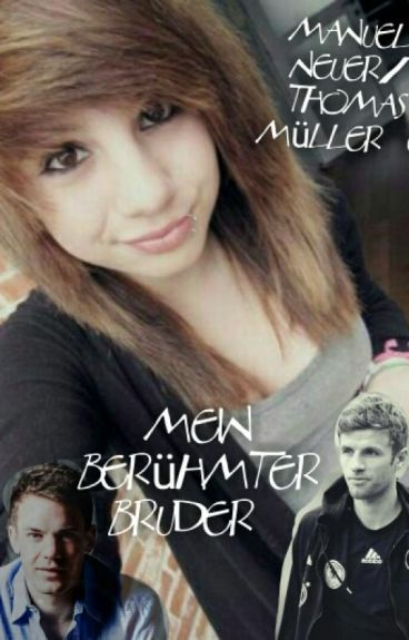 Mein Berühmter Bruder (Pausiert) Manuel Neuer/ Thomas Müller FF