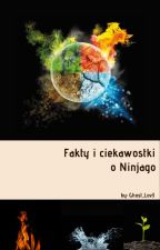Fakty i Ciekawostki o Ninjago   by Black_NinjaGirl